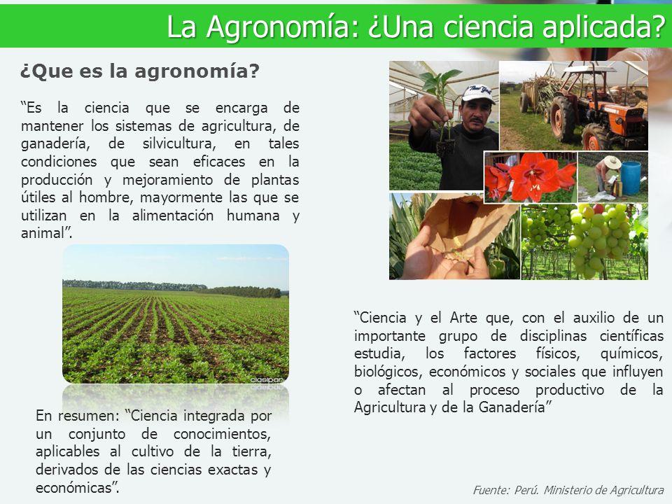 La Agronomía: ¿Una ciencia aplicada