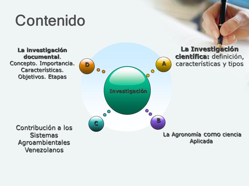 Contenido La Investigación científica: definición, características y tipos.