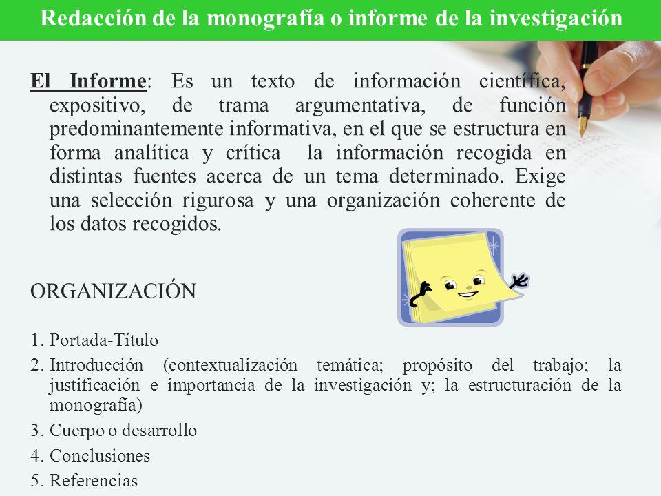 Redacción de la monografía o informe de la investigación