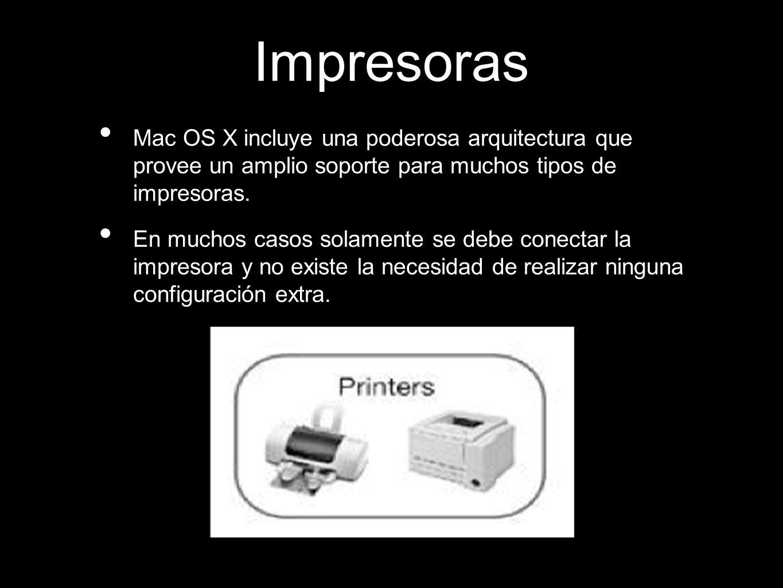 Impresoras Mac OS X incluye una poderosa arquitectura que provee un amplio soporte para muchos tipos de impresoras.