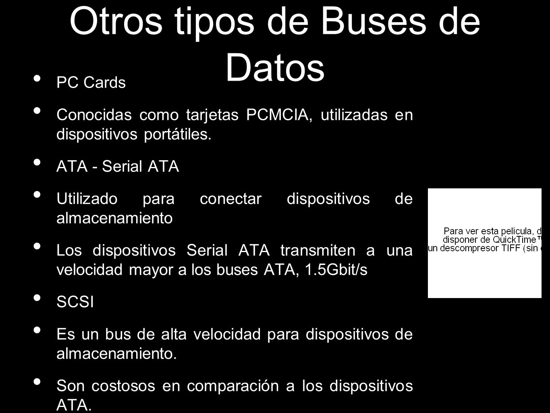 Otros tipos de Buses de Datos