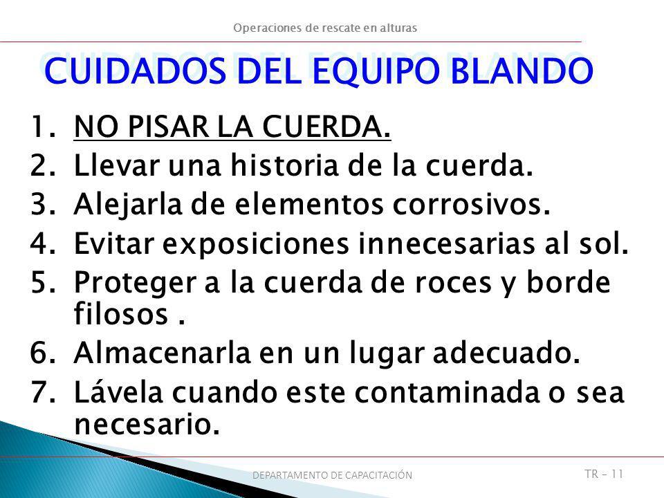 CUIDADOS DEL EQUIPO BLANDO