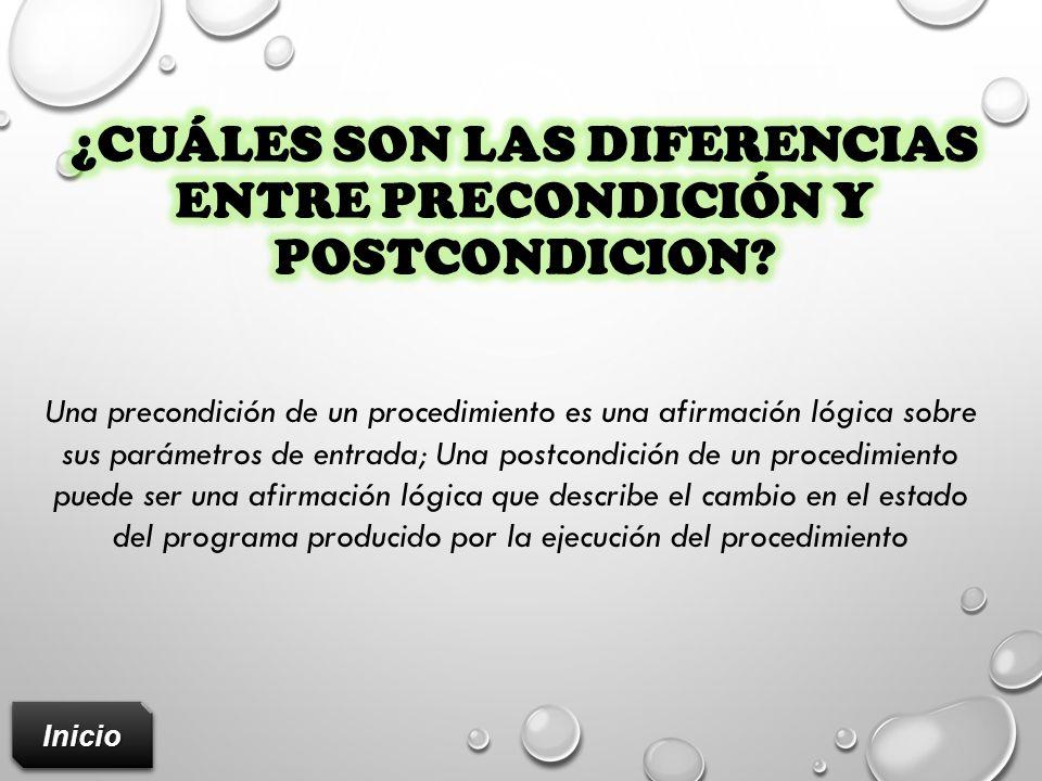 ¿Cuáles son las diferencias entre precondición y postcondicion