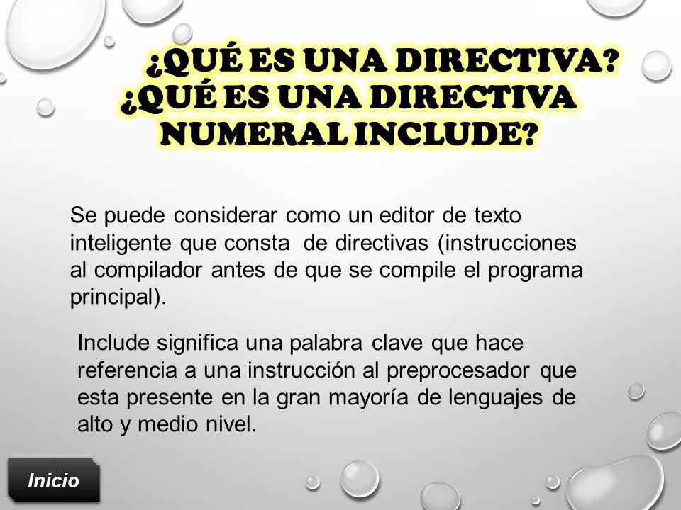 ¿Qué es una directiva ¿Qué es una directiva numeral include