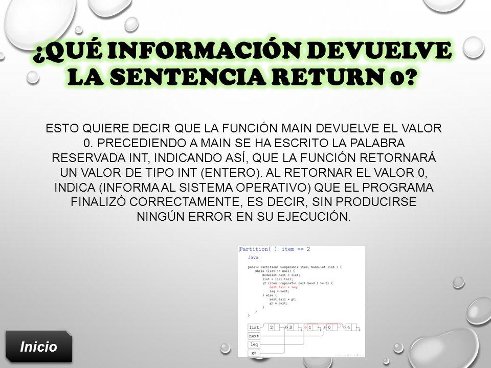 ¿Qué información devuelve la sentencia RETURN 0