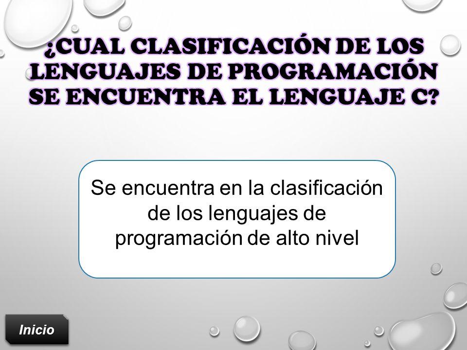 ¿cual clasificación de los lenguajes de programación se encuentra el lenguaje C