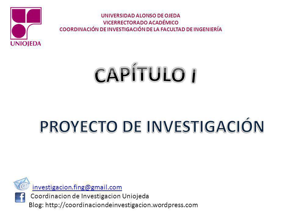 CAPÍTULO I PROYECTO DE INVESTIGACIÓN investigacion.fing@gmail.com