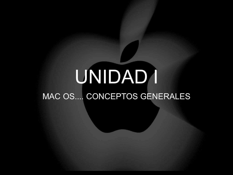 MAC OS.... CONCEPTOS GENERALES