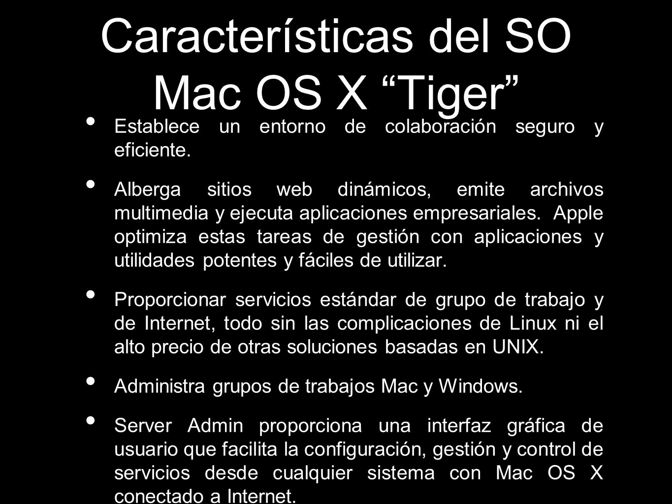 Características del SO Mac OS X Tiger