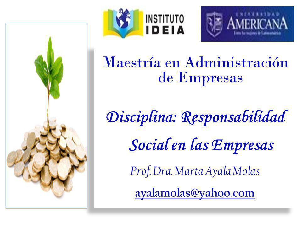 Disciplina: Responsabilidad Social en las Empresas
