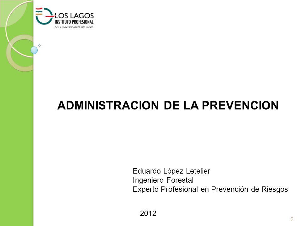 ADMINISTRACION DE LA PREVENCION