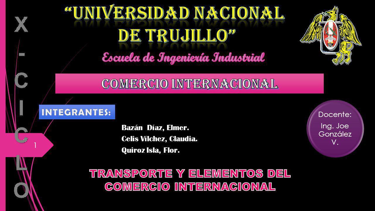 X-CICLO UNIVERSIDAD NACIONAL DE TRUJILLO COMERCIO INTERNACIONAL