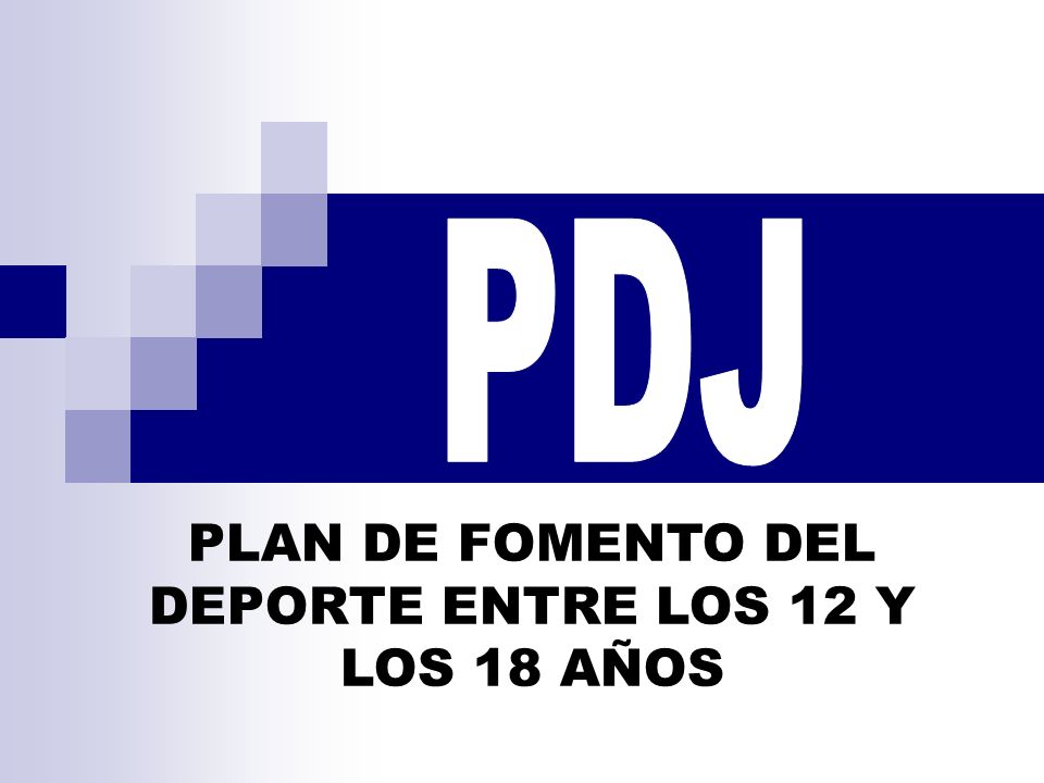 PLAN DE FOMENTO DEL DEPORTE ENTRE LOS 12 Y LOS 18 AÑOS