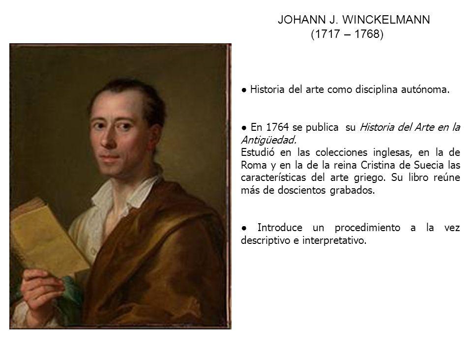 JOHANN J. WINCKELMANN (1717 – 1768)