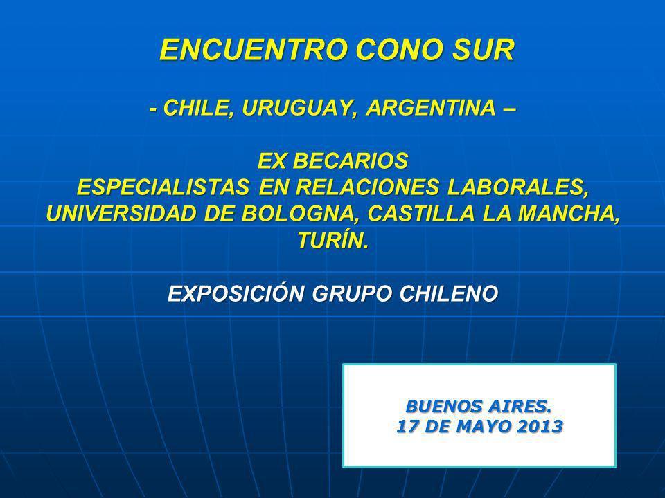 ENCUENTRO CONO SUR - CHILE, URUGUAY, ARGENTINA – EX BECARIOS ESPECIALISTAS EN RELACIONES LABORALES, UNIVERSIDAD DE BOLOGNA, CASTILLA LA MANCHA, TURÍN. EXPOSICIÓN GRUPO CHILENO