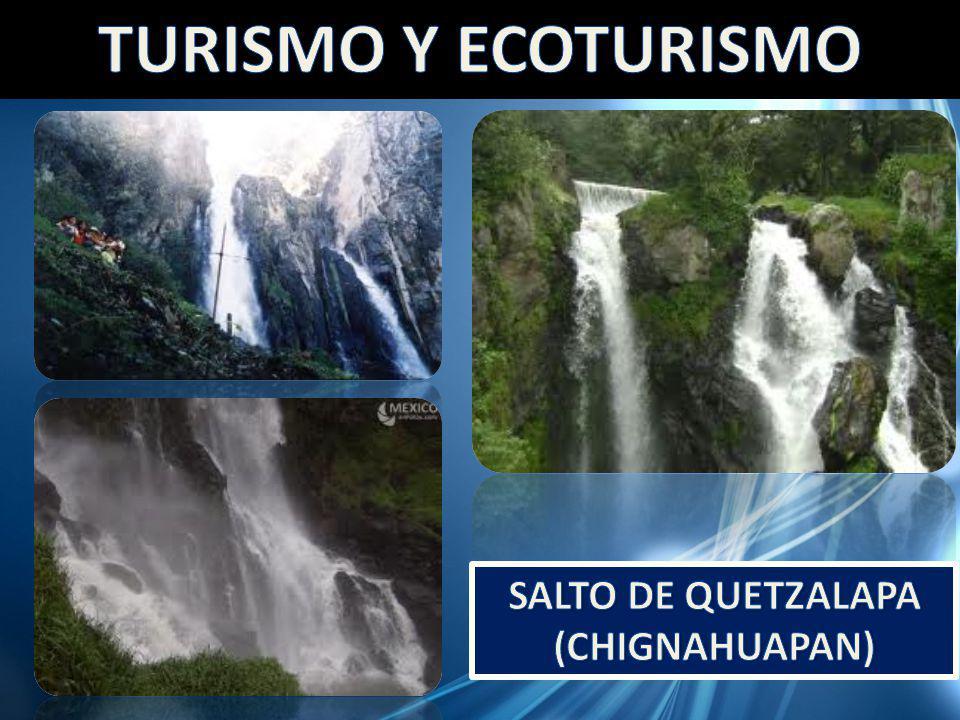 SALTO DE QUETZALAPA (CHIGNAHUAPAN)