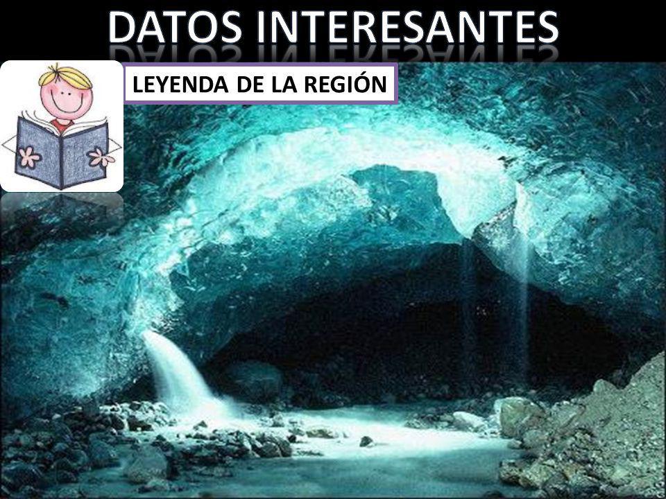 DATOS INTERESANTES LEYENDA DE LA REGIÓN