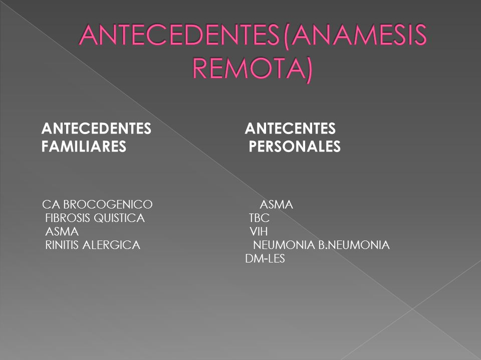 ANTECEDENTES(ANAMESIS REMOTA)