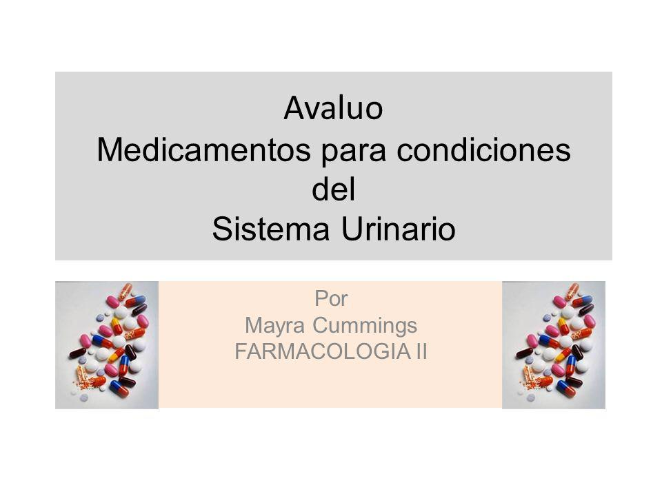 Avaluo Medicamentos para condiciones del Sistema Urinario
