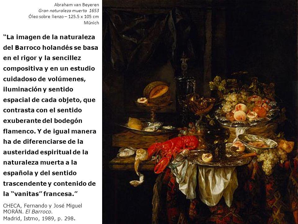 Abraham van Beyeren Gran naturaleza muerta 1653. Óleo sobre lienzo – 125.5 x 105 cm. Münich.
