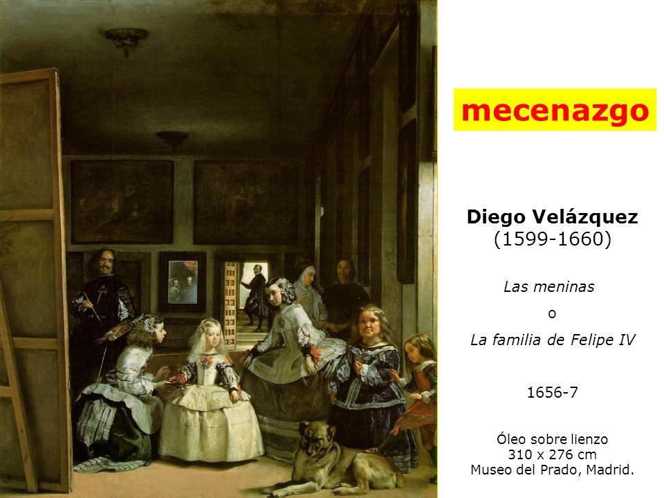 mecenazgo Diego Velázquez (1599-1660) Las meninas o