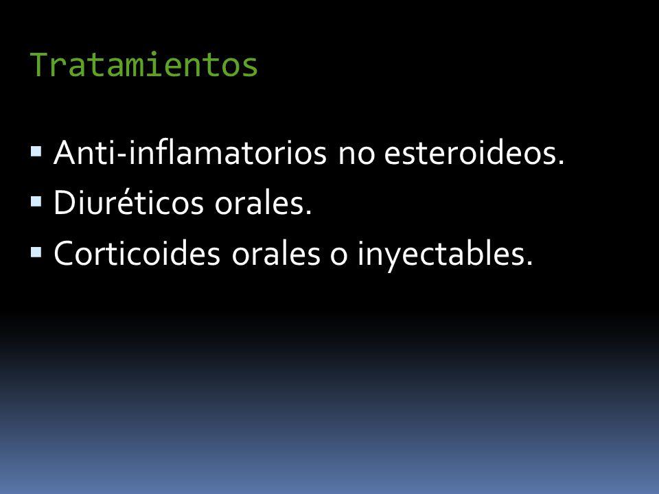 Tratamientos Anti-inflamatorios no esteroideos. Diuréticos orales.