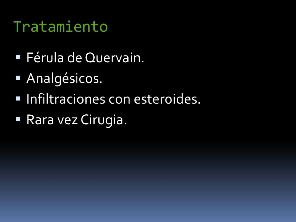 Tratamiento Férula de Quervain. Analgésicos.