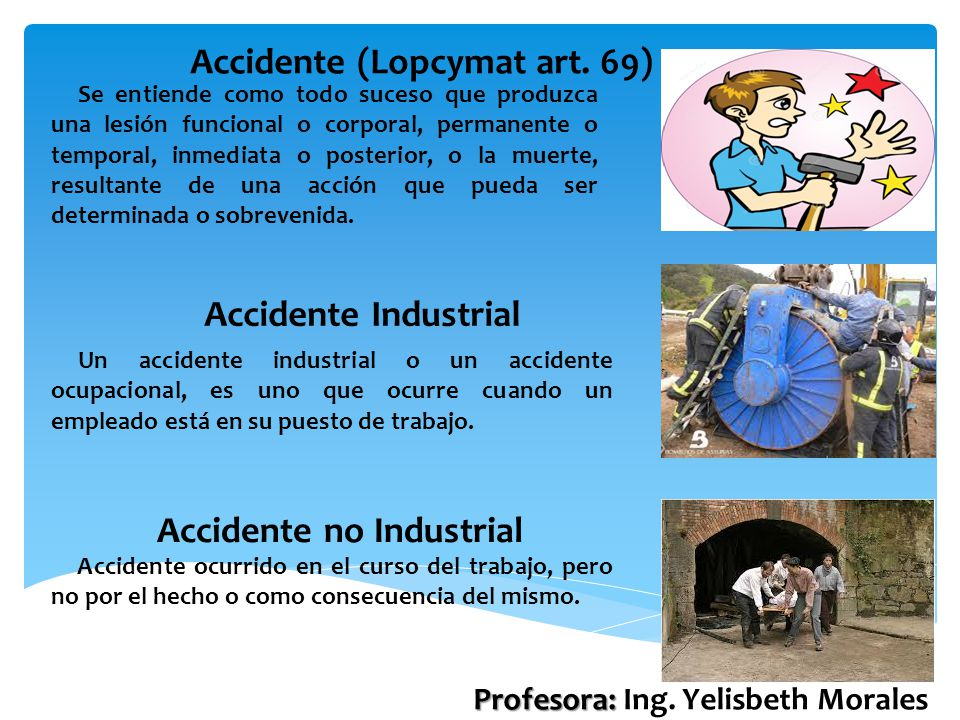 Accidente (Lopcymat art. 69)