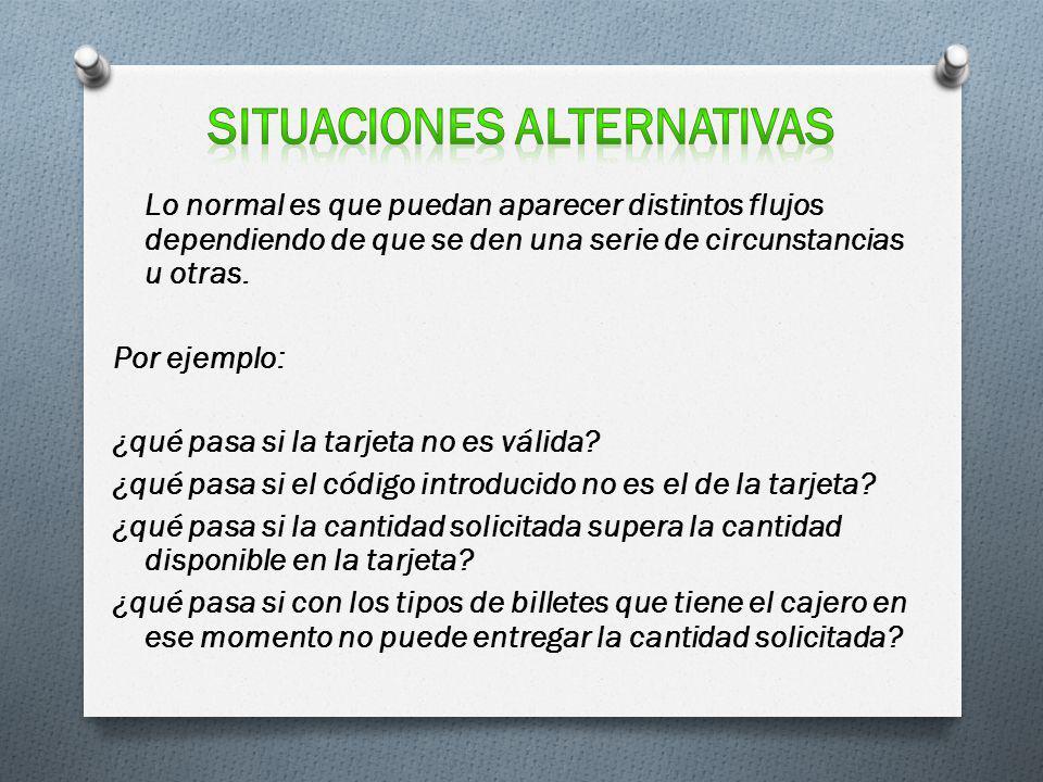 Situaciones alternativas