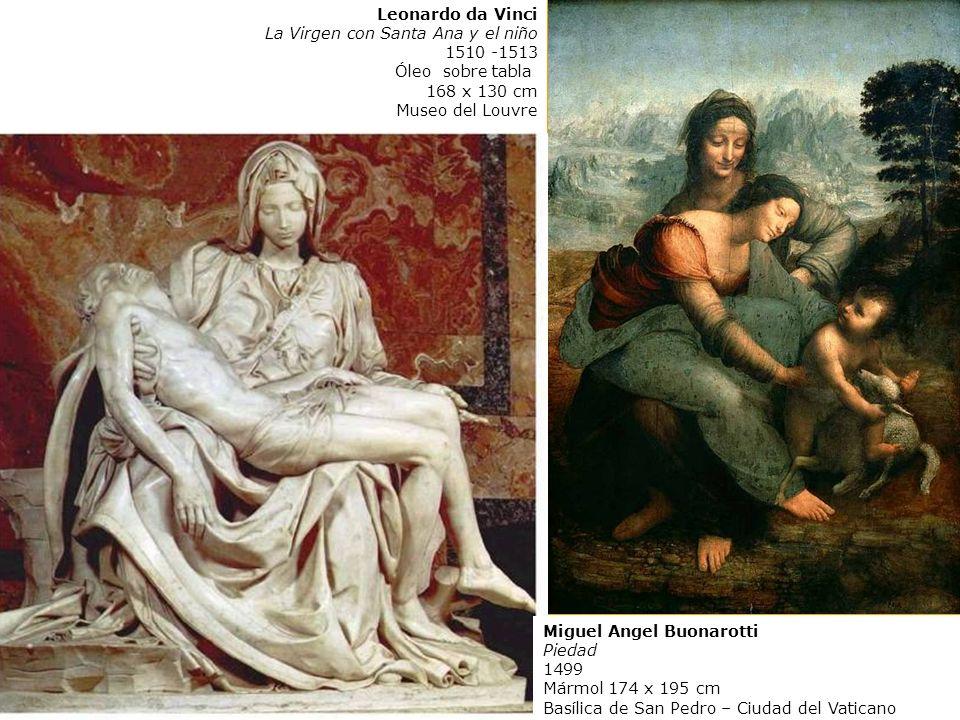 Leonardo da VinciLa Virgen con Santa Ana y el niño. 1510 -1513. Óleo sobre tabla. 168 x 130 cm. Museo del Louvre.