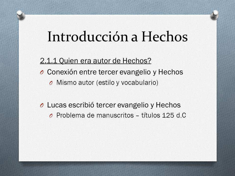 Introducción a Hechos 2.1.1 Quien era autor de Hechos