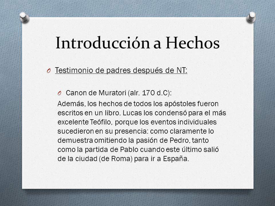 Introducción a Hechos Testimonio de padres después de NT:
