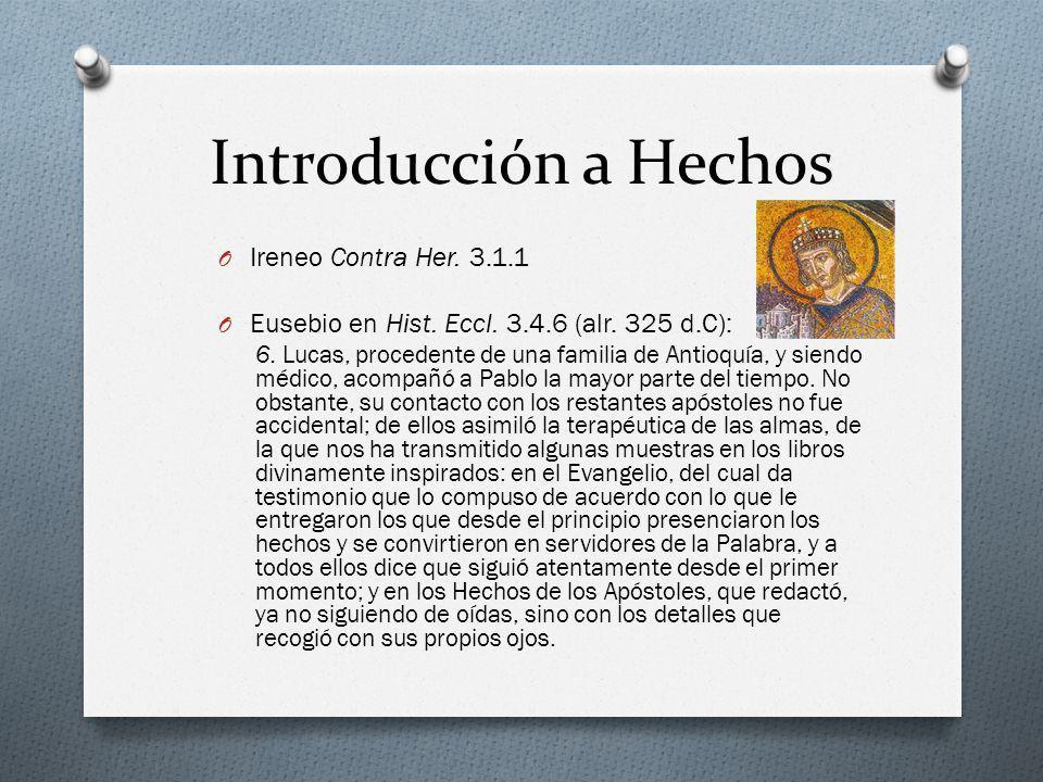 Introducción a Hechos Ireneo Contra Her. 3.1.1