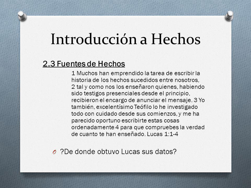 Introducción a Hechos 2.3 Fuentes de Hechos