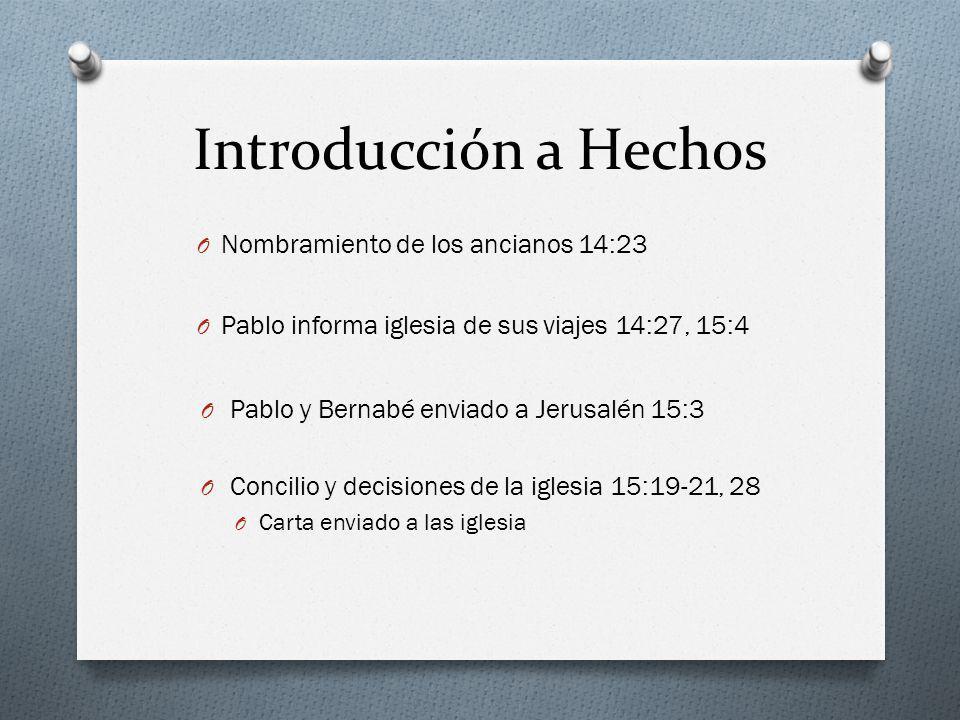 Introducción a Hechos Nombramiento de los ancianos 14:23