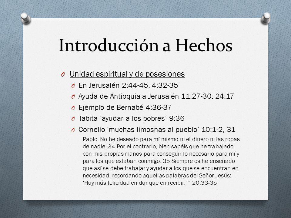 Introducción a Hechos Unidad espiritual y de posesiones