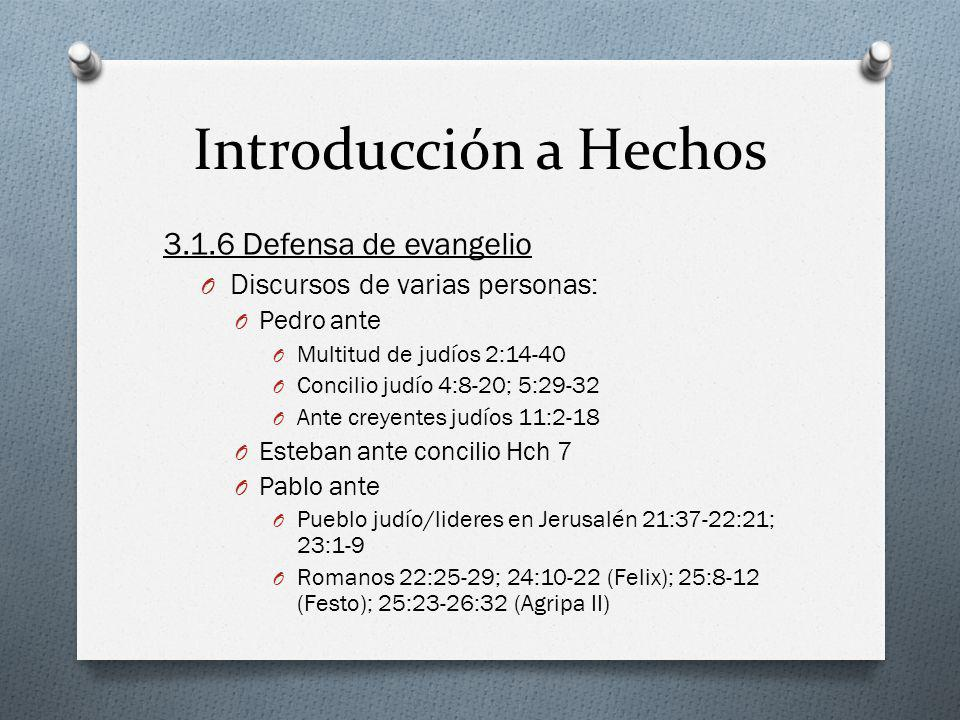 Introducción a Hechos 3.1.6 Defensa de evangelio