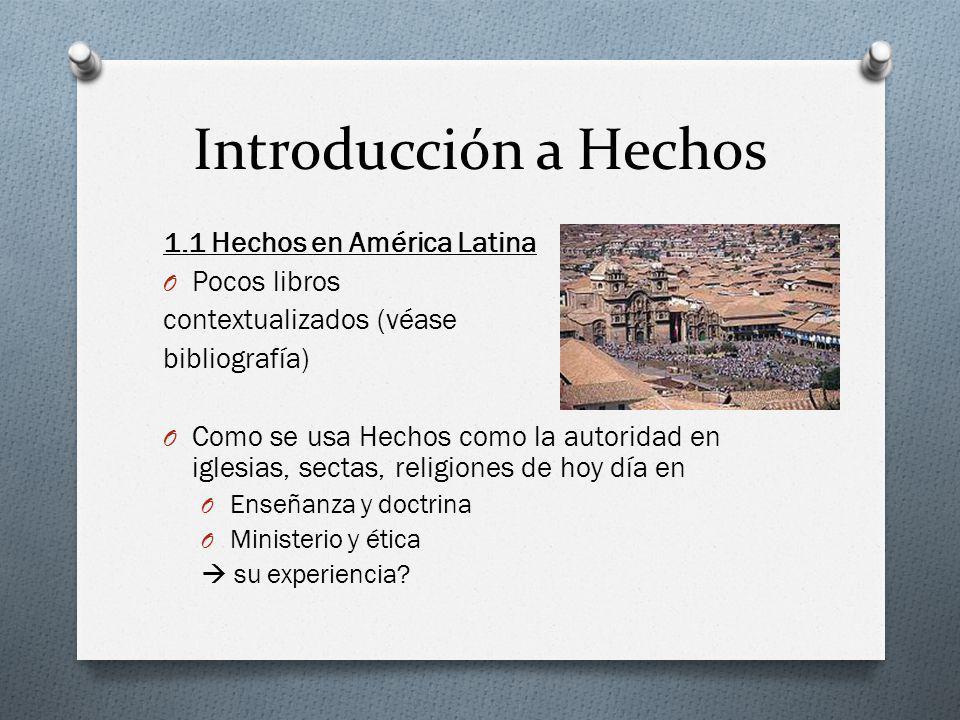 Introducción a Hechos 1.1 Hechos en América Latina Pocos libros