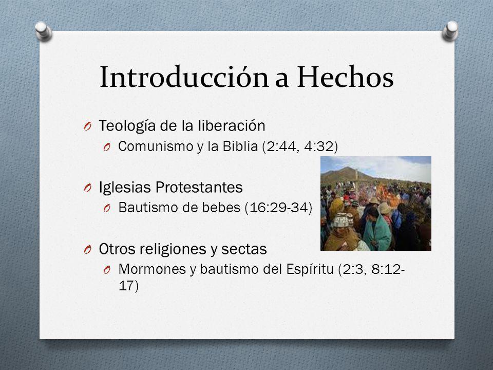Introducción a Hechos Teología de la liberación Iglesias Protestantes