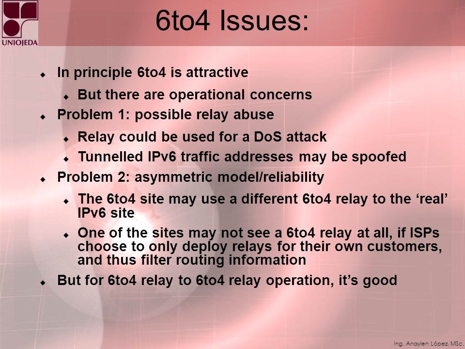 6to4 Issues: In principle 6to4 is attractive