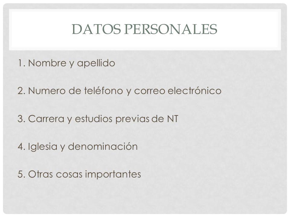 Datos personales 1. Nombre y apellido