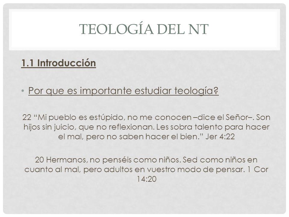 Teología del nt 1.1 Introducción