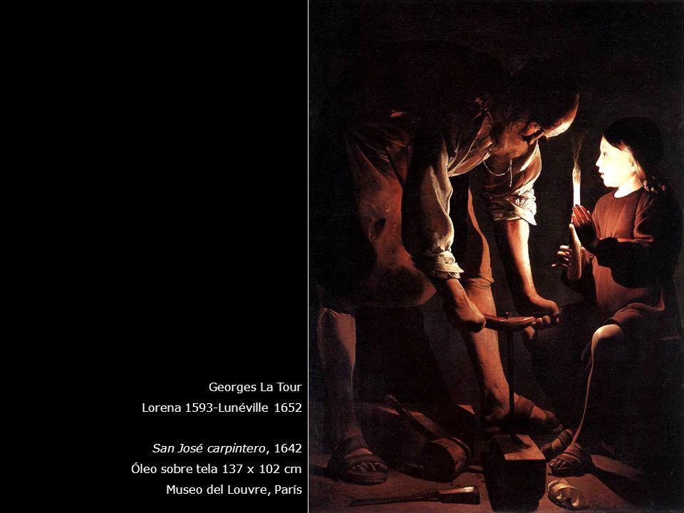 Georges La Tour Lorena 1593-Lunéville 1652. San José carpintero, 1642. Óleo sobre tela 137 x 102 cm.