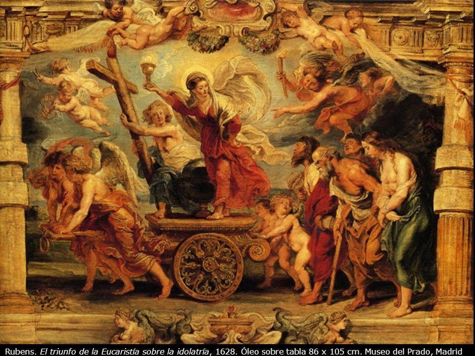 Rubens. El triunfo de la Eucaristía sobre la idolatría, 1628