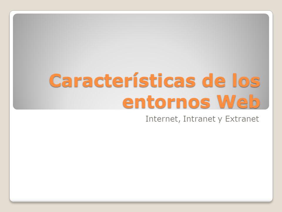 Características de los entornos Web