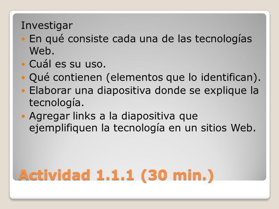 Actividad 1.1.1 (30 min.) Investigar