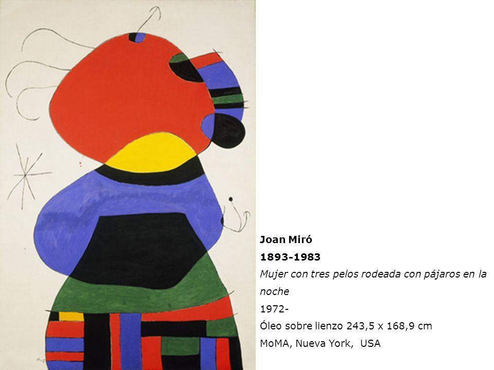 Joan Miró 1893-1983. Mujer con tres pelos rodeada con pájaros en la noche. 1972- Óleo sobre lienzo 243,5 x 168,9 cm.