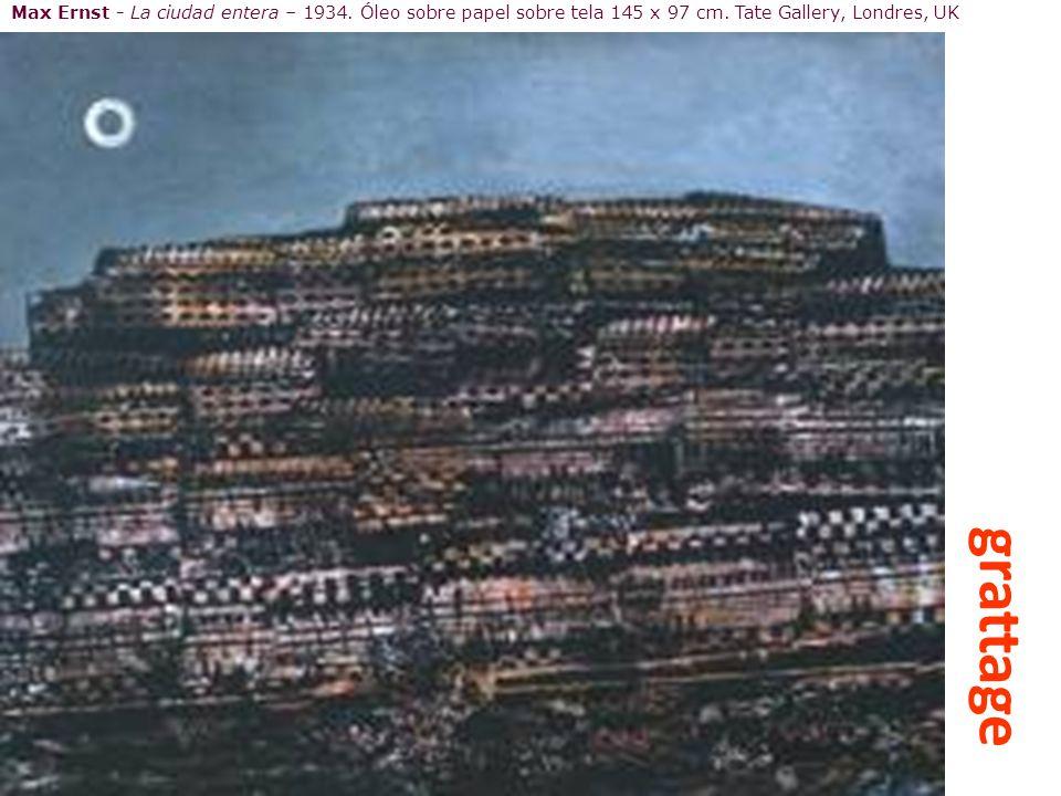 Max Ernst - La ciudad entera – 1934