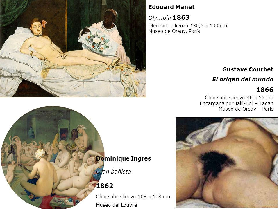 1866 1862 Edouard Manet Olympia 1863 Gustave Courbet