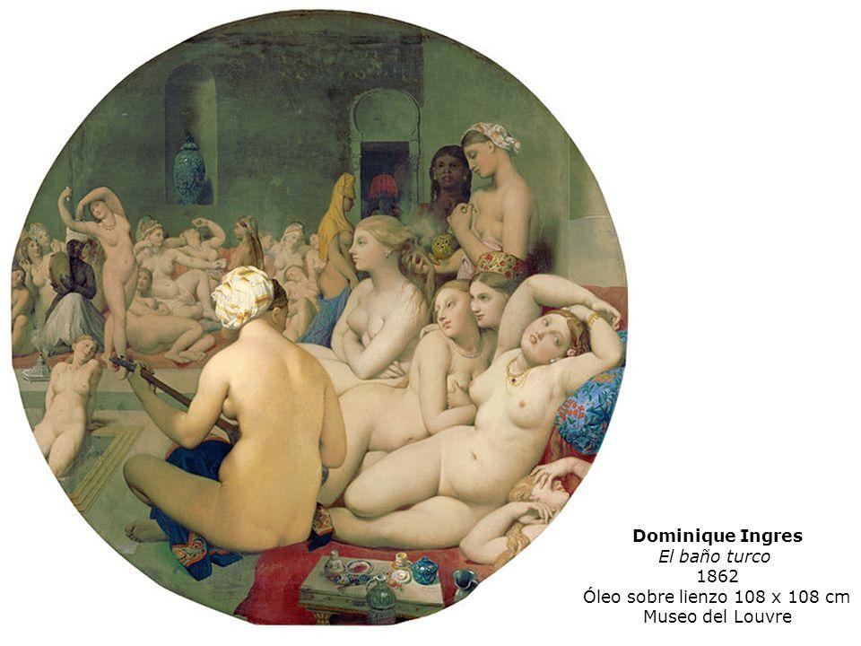 Dominique Ingres El baño turco 1862 Óleo sobre lienzo 108 x 108 cm Museo del Louvre